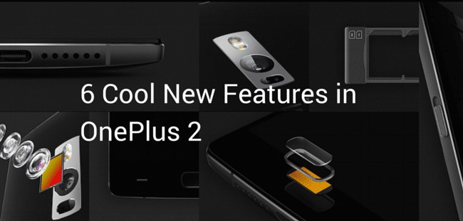 6 Cool New Features in OnePlus 2