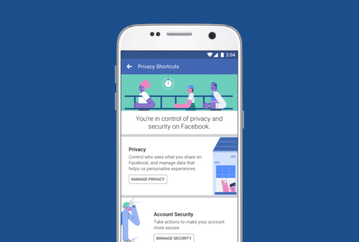 Facebook Introduces new Centralized Privacy and Security Features in the Wake of Recent Data-Privacy Debacle