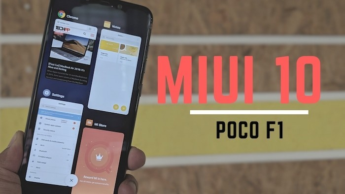 [How to] Update your Poco F1 to MIUI 10