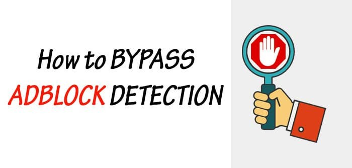 How to Effectively Bypass AdBlock Detection on Websites