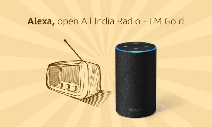Listen to Hundreds of Live Radio Stations from India and the World with Alexa-Powered Devices