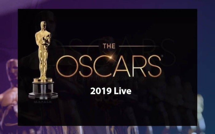 Watch Oscars 2019 Live Online from US, UK, Canada and Other Countries