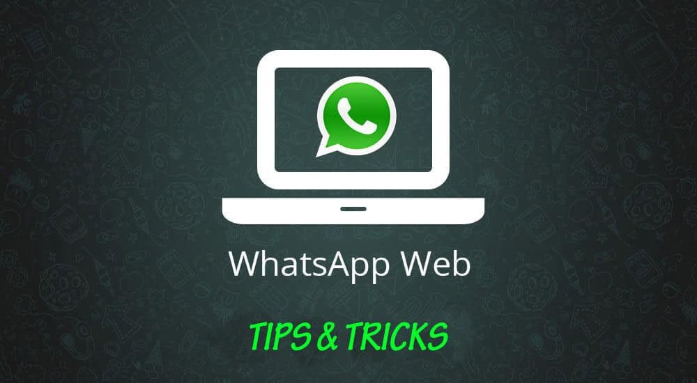 5 WhatsApp Web Tricks You Need to Know