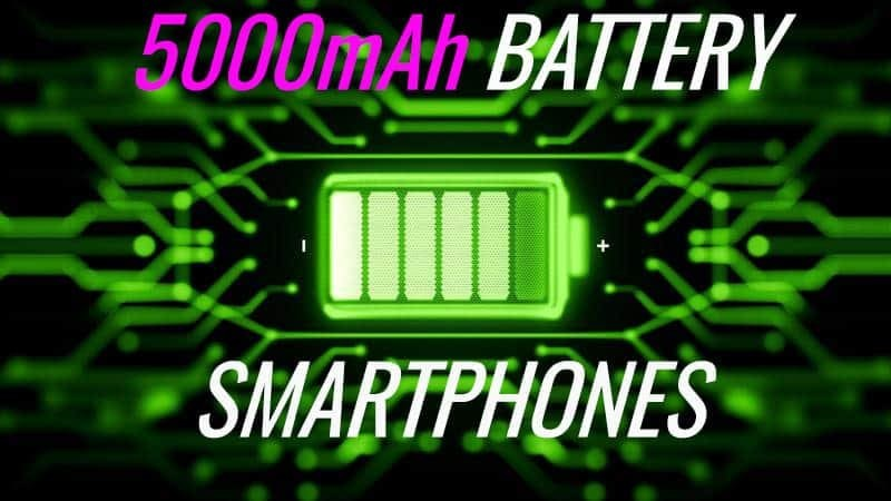 Best Smartphones with 5000mAh Battery to Buy in 2020