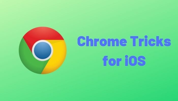 12 Useful Tips and Tricks for Chrome on iOS