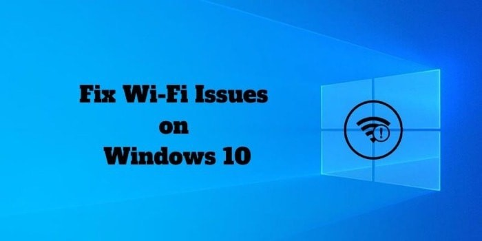 Ultimate Guide to Fix WiFi Issues on Windows 10