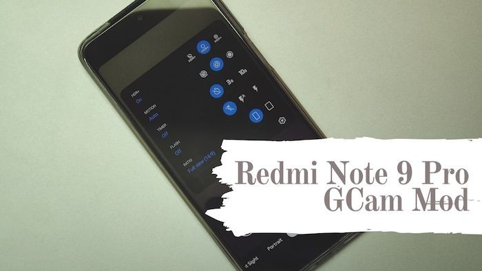 How to Install Google Camera (GCam Mod) on Redmi Note 9 Pro