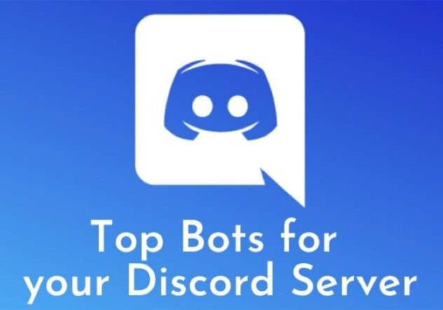 Top 7 Useful Discord Bots for your Server in 2020
