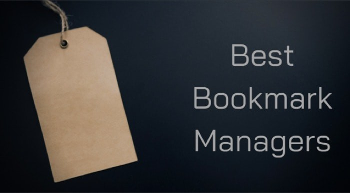 Best Bookmark Managers to Try in 2021