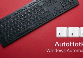 AutoHotkey: A perfect tool to Automate Tasks on Windows
