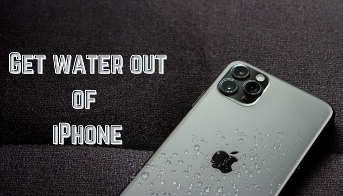 Get water out of iPhone
