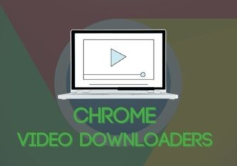 7 Best Video Downloaders for Chrome to Use in 2021