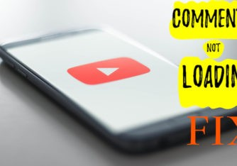 YouTube Comments not Loading? Top 10 Ways to Fix!