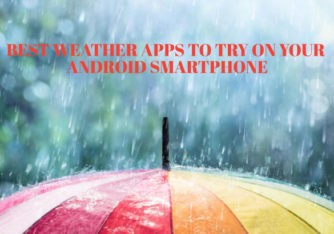 7 Best Android Weather Apps You Must Try in 2021 [Free & Paid]