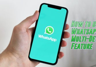 How to Use WhatsApp Multi-Device Feature on Any Smartphone Right Now